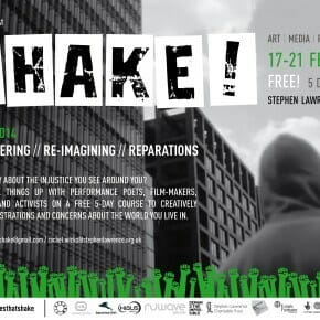 Applications open #Shake!2014 -Remembering, Re-imagining, Reparations @ Stephen Lawrence Charitable Trust, 17th-21st Feb.